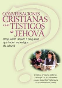 Conversaciones Cristianas con testigos de Jehová