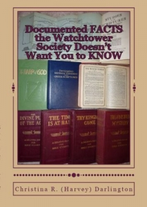 Documented Facts the Watchtower Society Doesn't Want You to Know Book